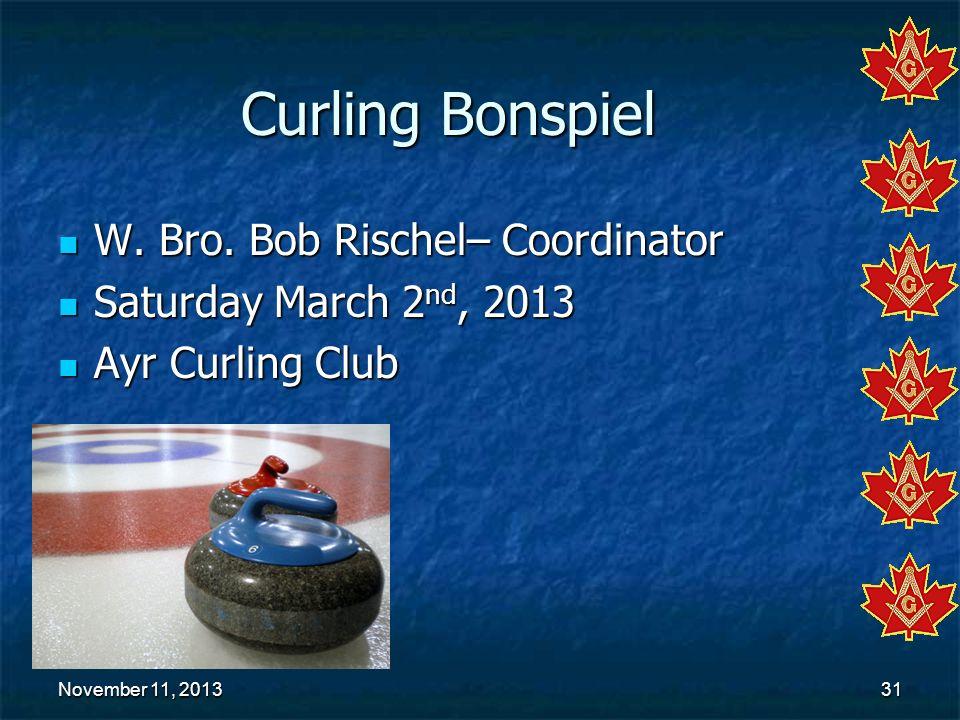 Curling Bonspiel W. Bro. Bob Rischel– Coordinator