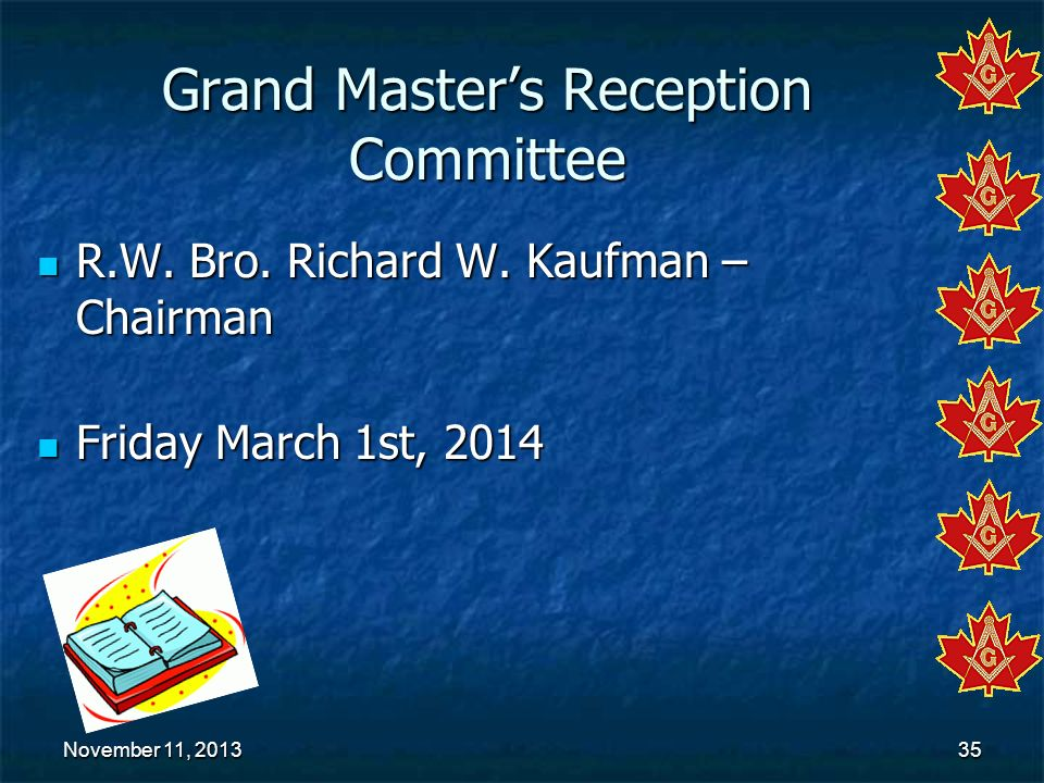 Grand Master's Reception Committee