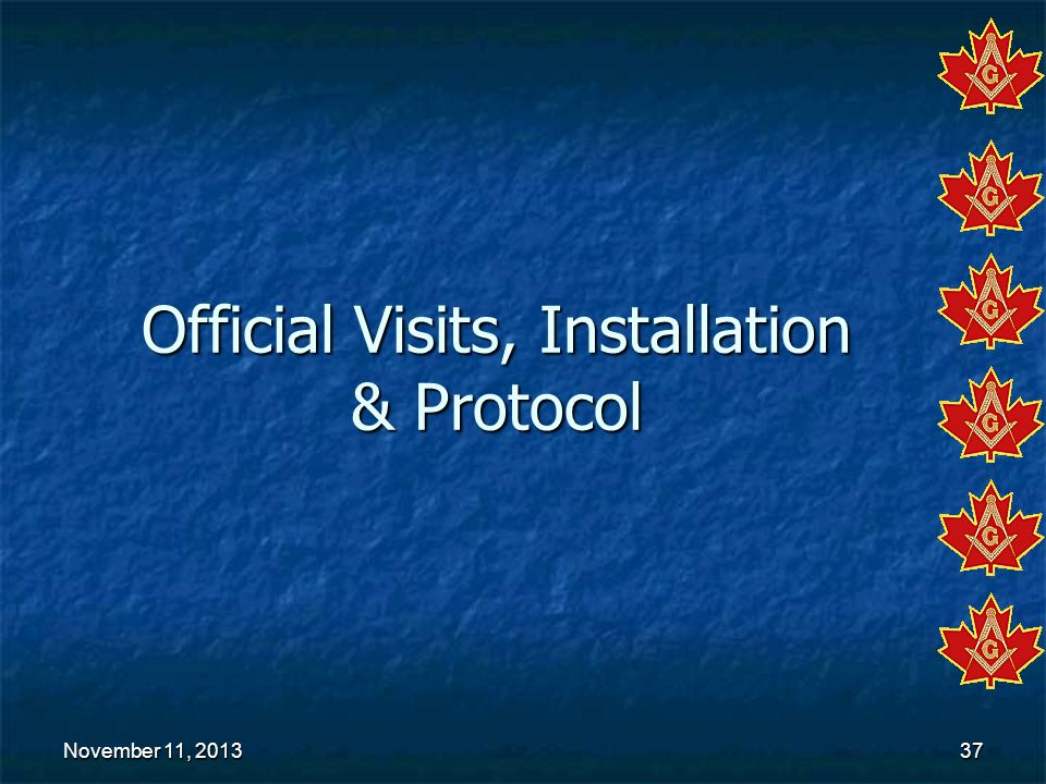 Official Visits, Installation & Protocol