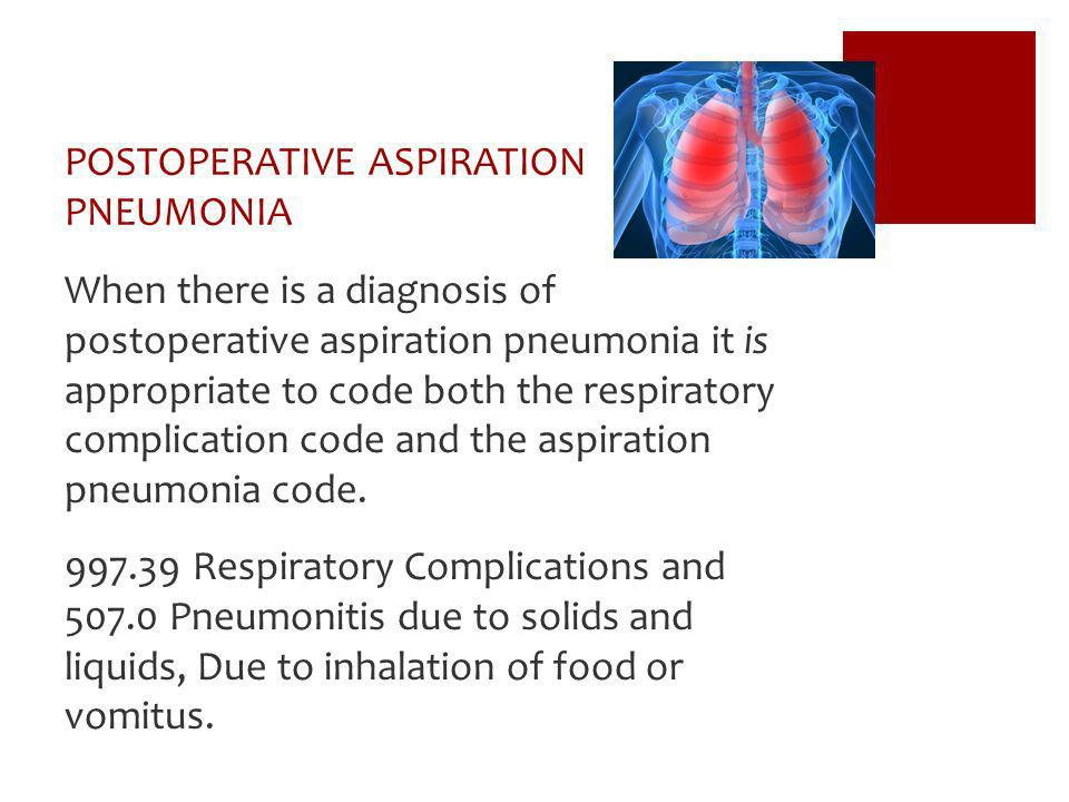 POSTOPERATIVE ASPIRATION PNEUMONIA