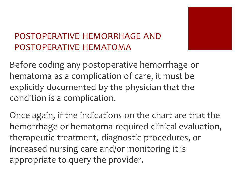 POSTOPERATIVE HEMORRHAGE AND POSTOPERATIVE HEMATOMA
