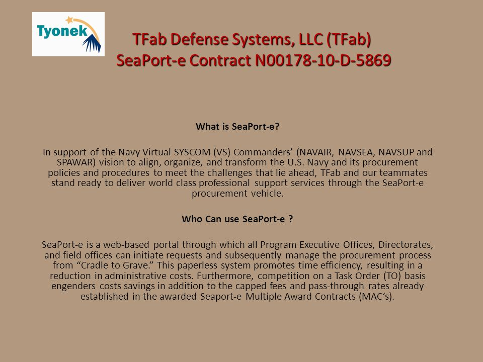 TFab Defense Systems, LLC (TFab) SeaPort-e Contract N D-5869