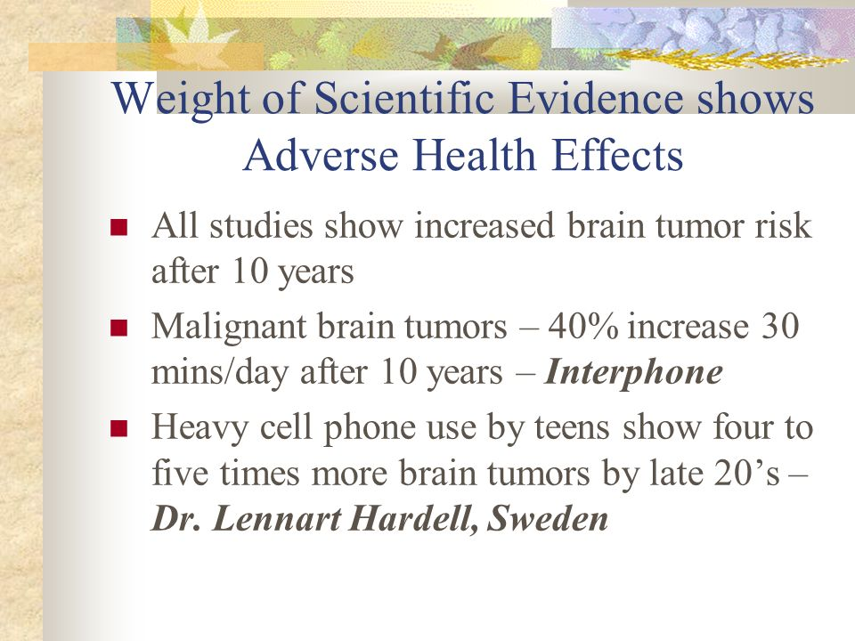 Weight of Scientific Evidence shows Adverse Health Effects