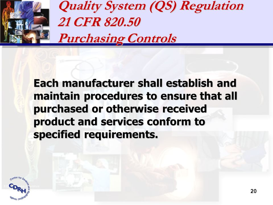 Quality System (QS) Regulation 21 CFR 820.50 Purchasing Controls