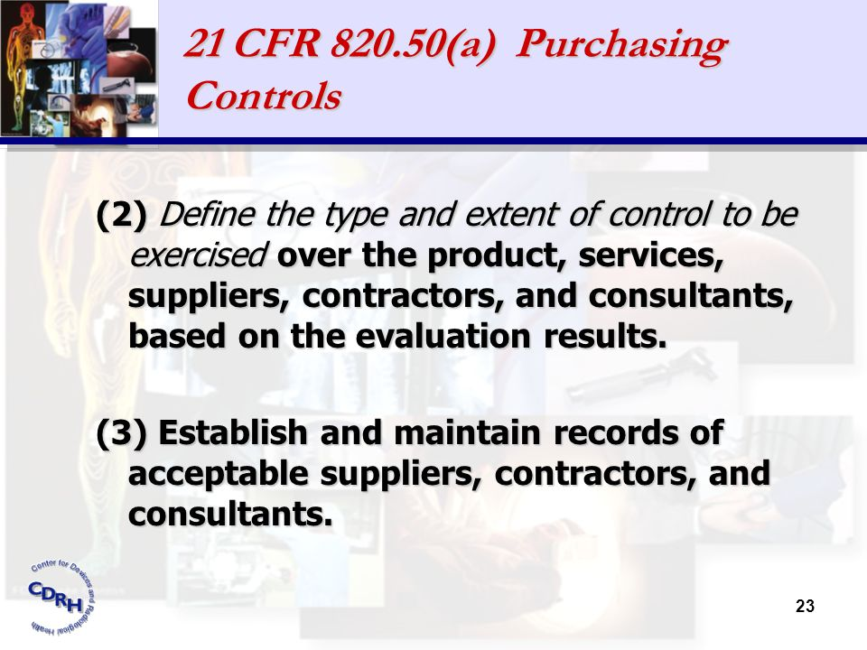 21 CFR 820.50(a) Purchasing Controls