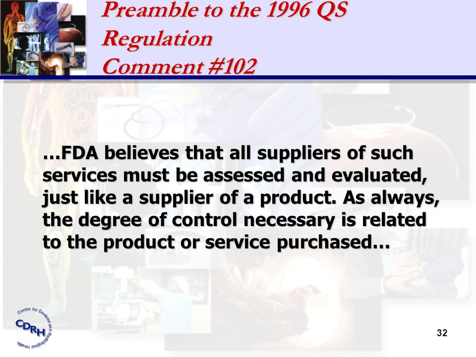 Preamble to the 1996 QS Regulation Comment #102