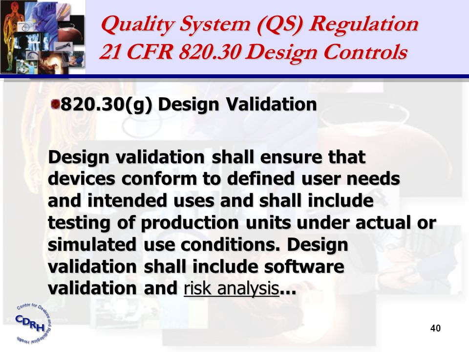 Quality System (QS) Regulation 21 CFR Design Controls