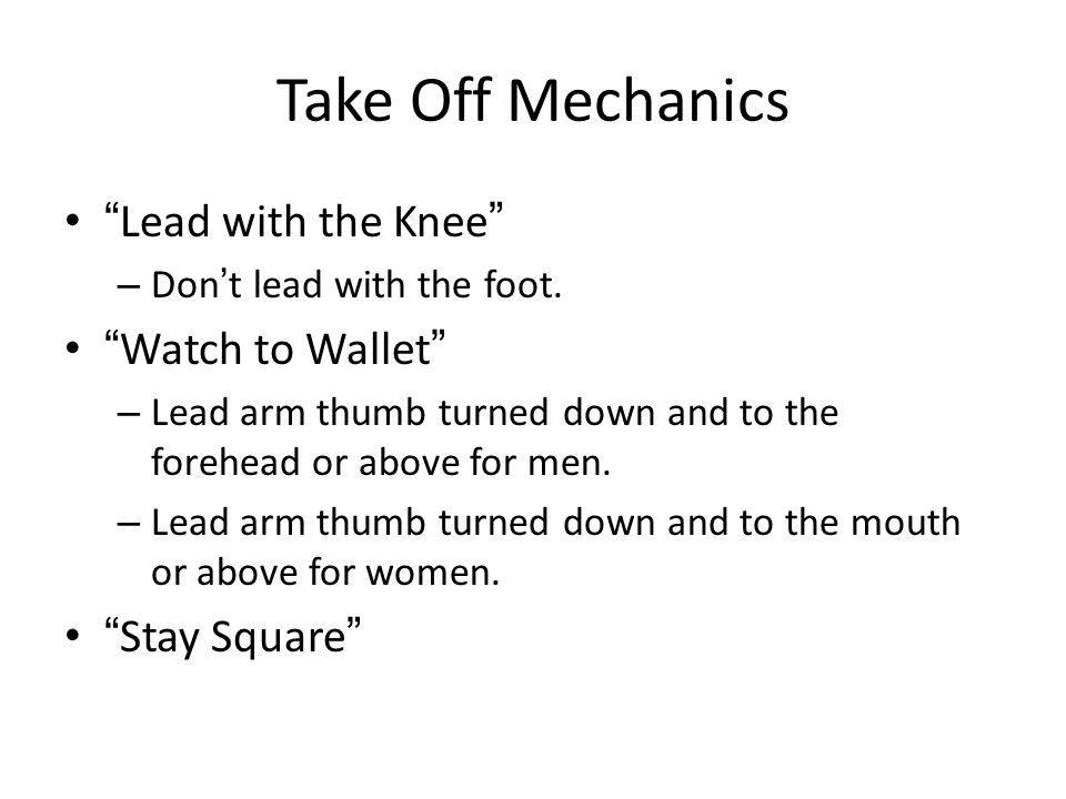Take Off Mechanics Lead with the Knee Watch to Wallet