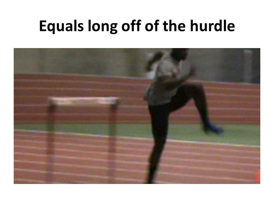 Equals long off of the hurdle