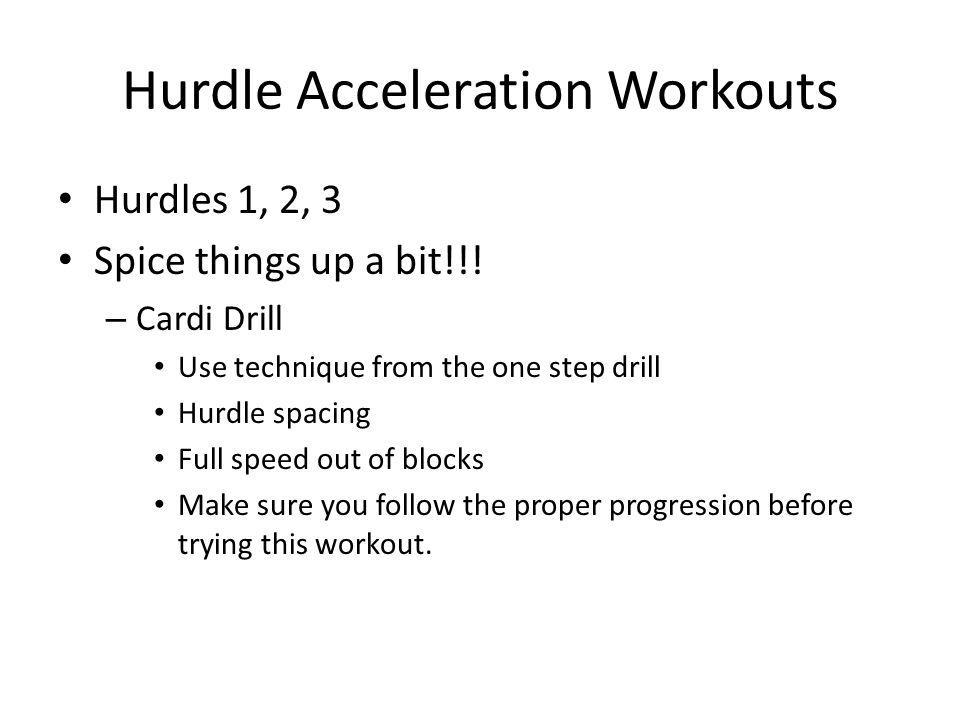Hurdle Acceleration Workouts