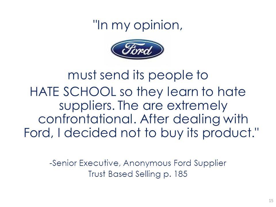 -Senior Executive, Anonymous Ford Supplier