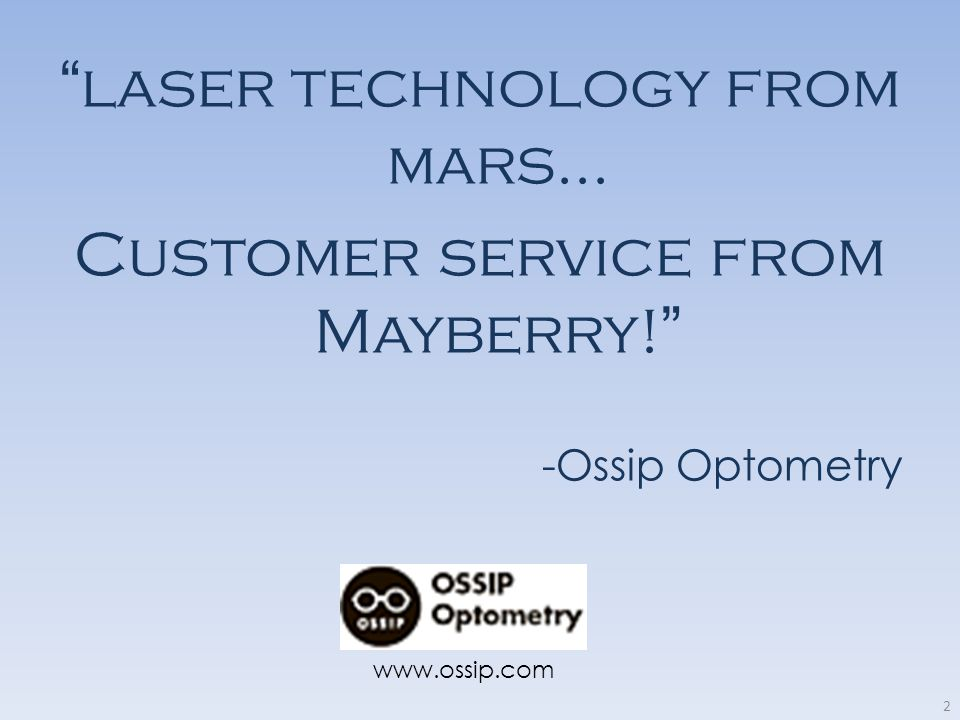 laser technology from mars... Customer service from Mayberry!