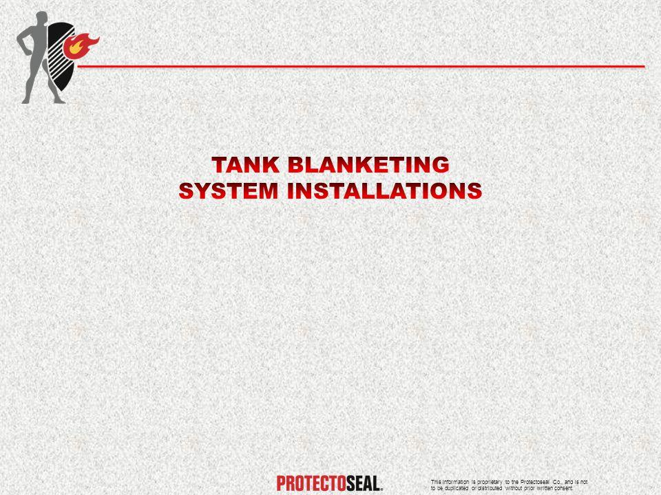 TANK BLANKETING SYSTEM INSTALLATIONS