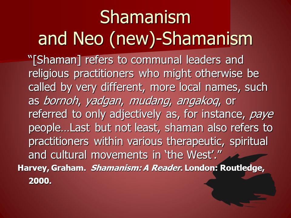 Shamanism and Neo (new)-Shamanism