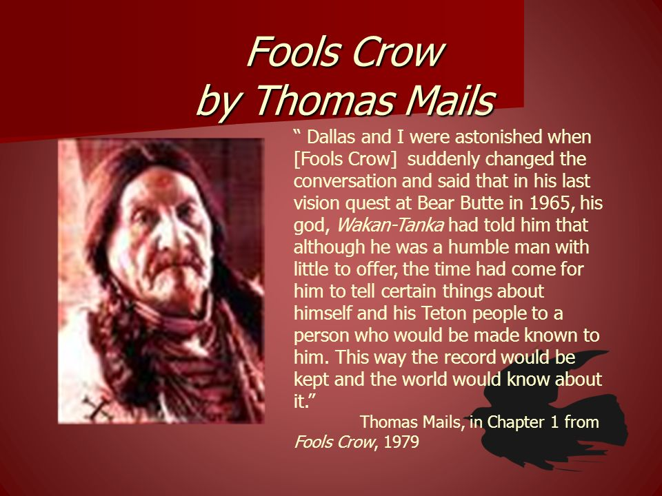 Fools Crow by Thomas Mails