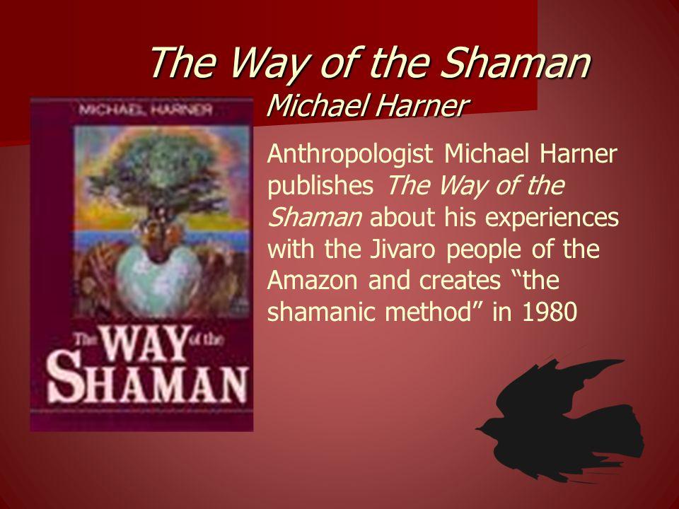 The Way of the Shaman Michael Harner