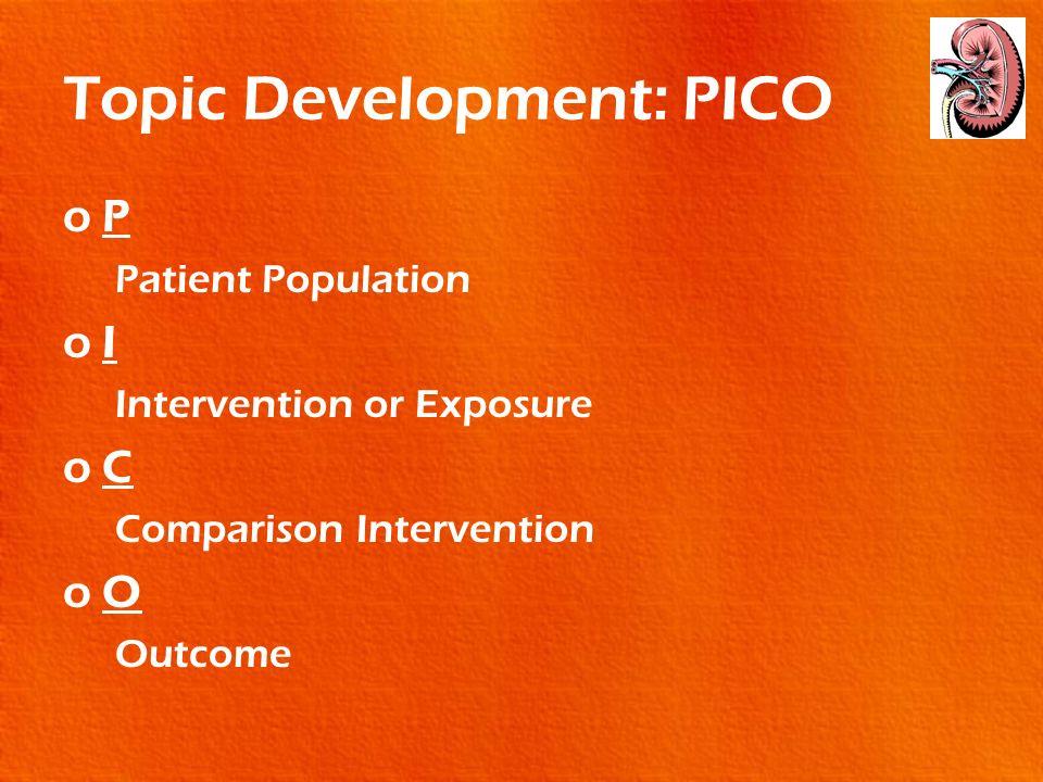 Topic Development: PICO