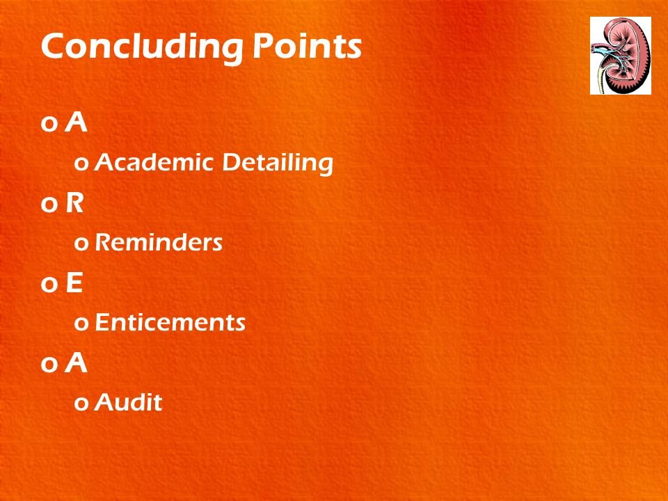 Concluding Points A Academic Detailing R Reminders E Enticements Audit