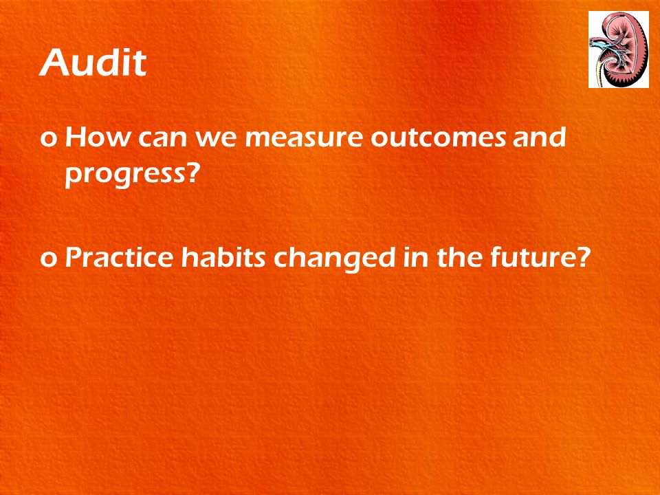 Audit How can we measure outcomes and progress