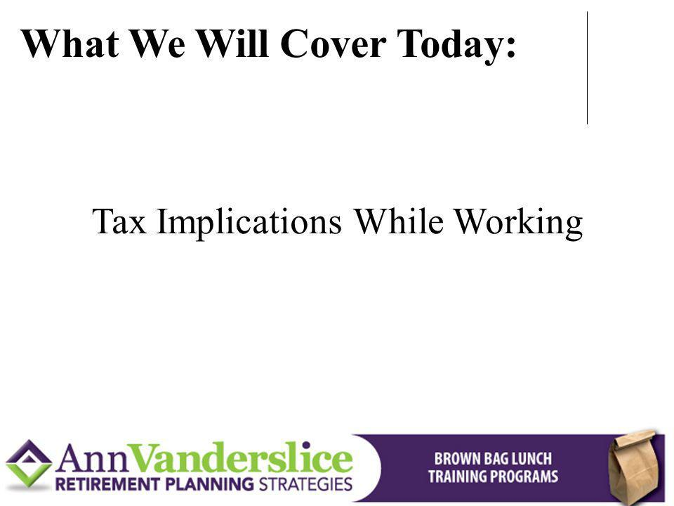 Tax Implications While Working