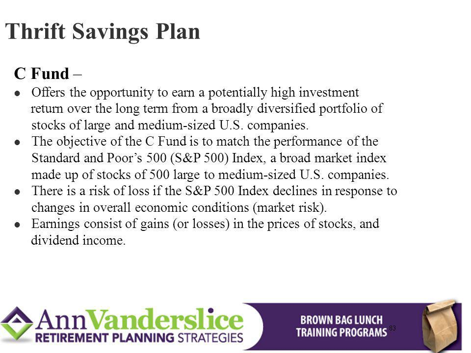 Thrift Savings Plan C Fund –