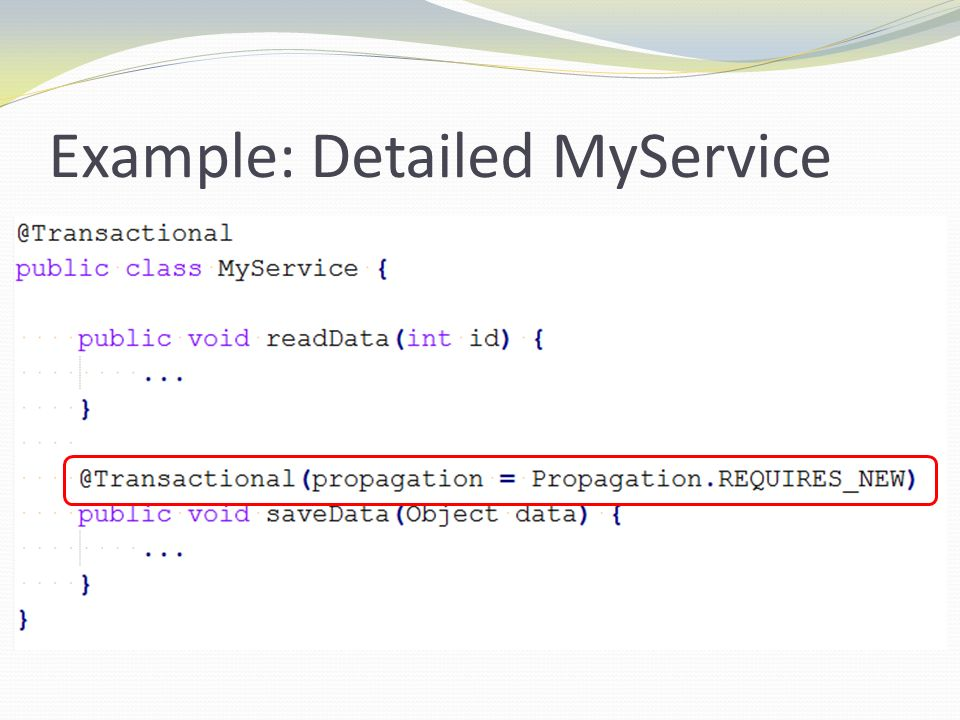Example: Detailed MyService