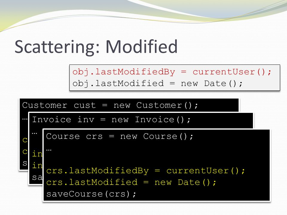 Scattering: Modified obj.lastModifiedBy = currentUser();