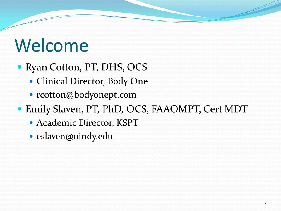 Welcome Ryan Cotton, PT, DHS, OCS