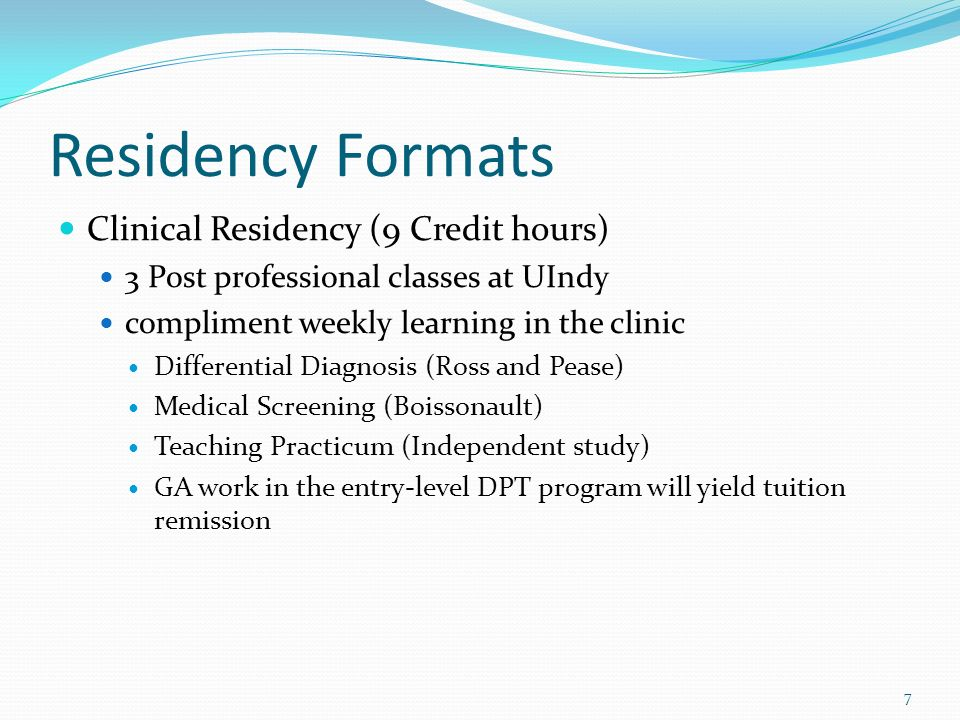 Residency Formats Clinical Residency (9 Credit hours)