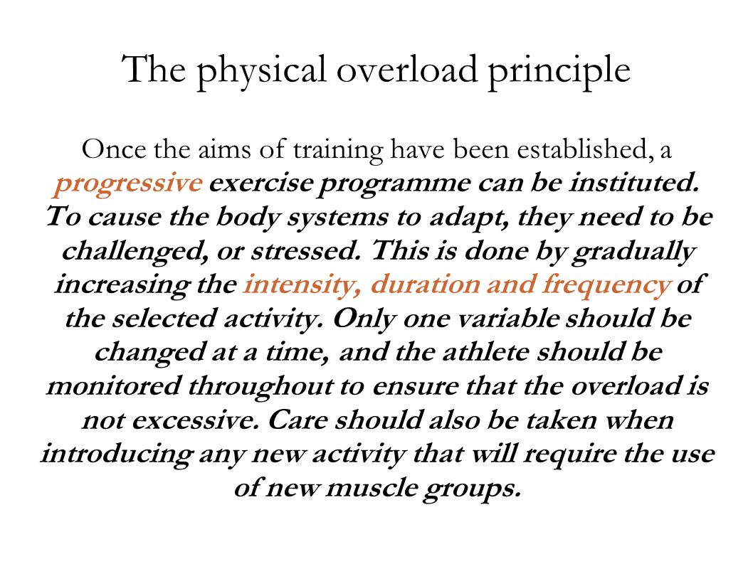 The physical overload principle