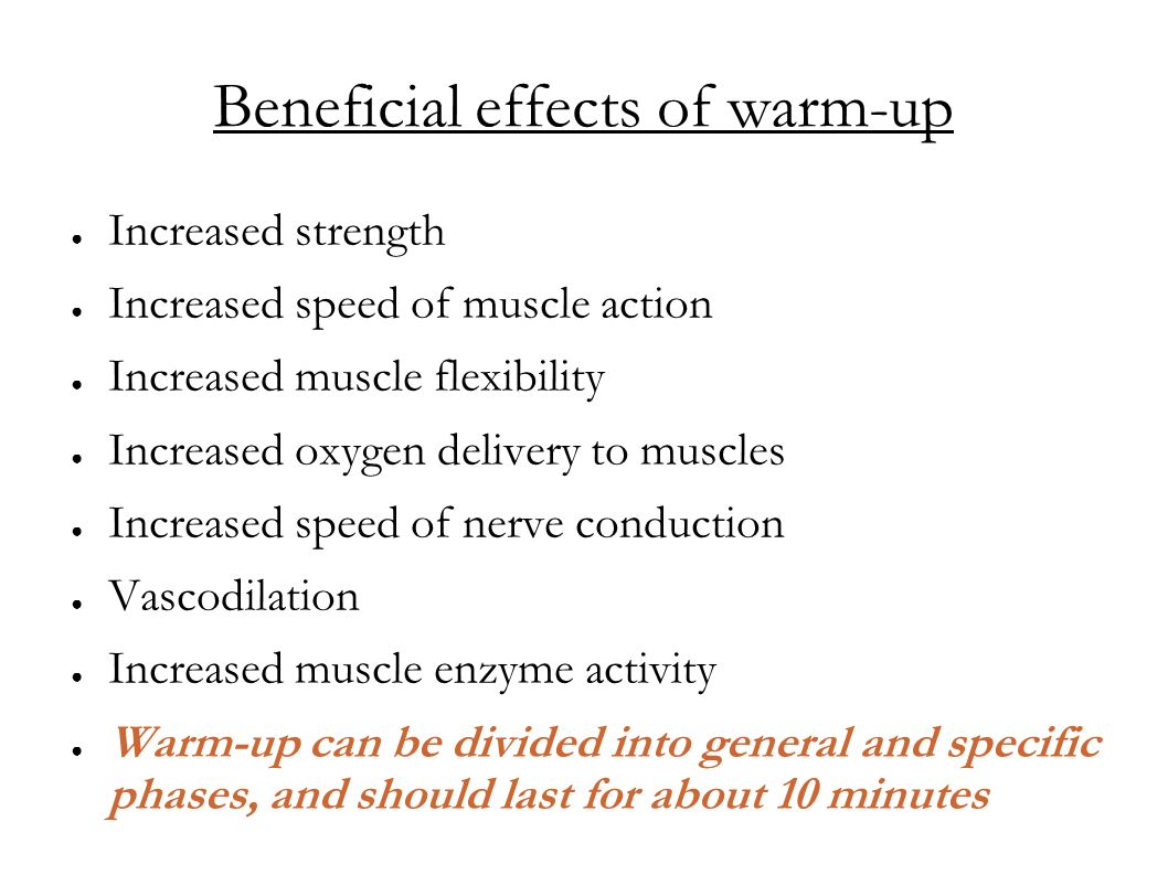 Beneficial effects of warm-up