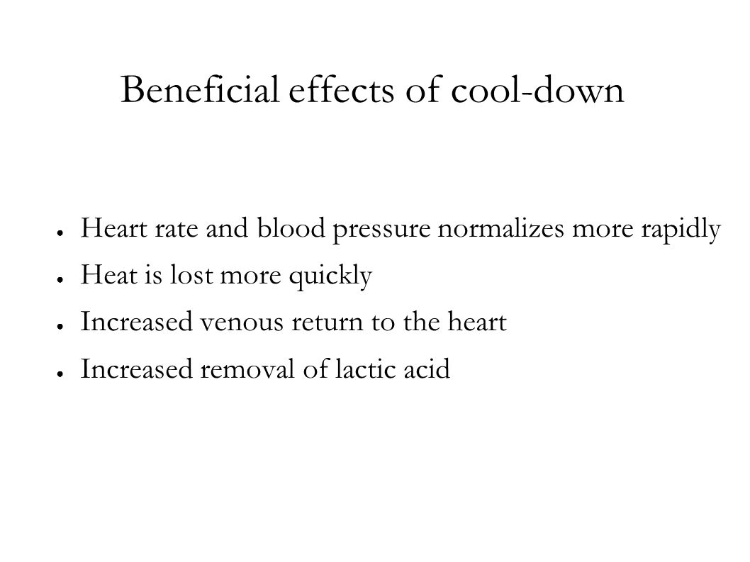 Beneficial effects of cool-down