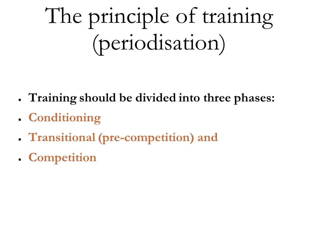 The principle of training (periodisation)