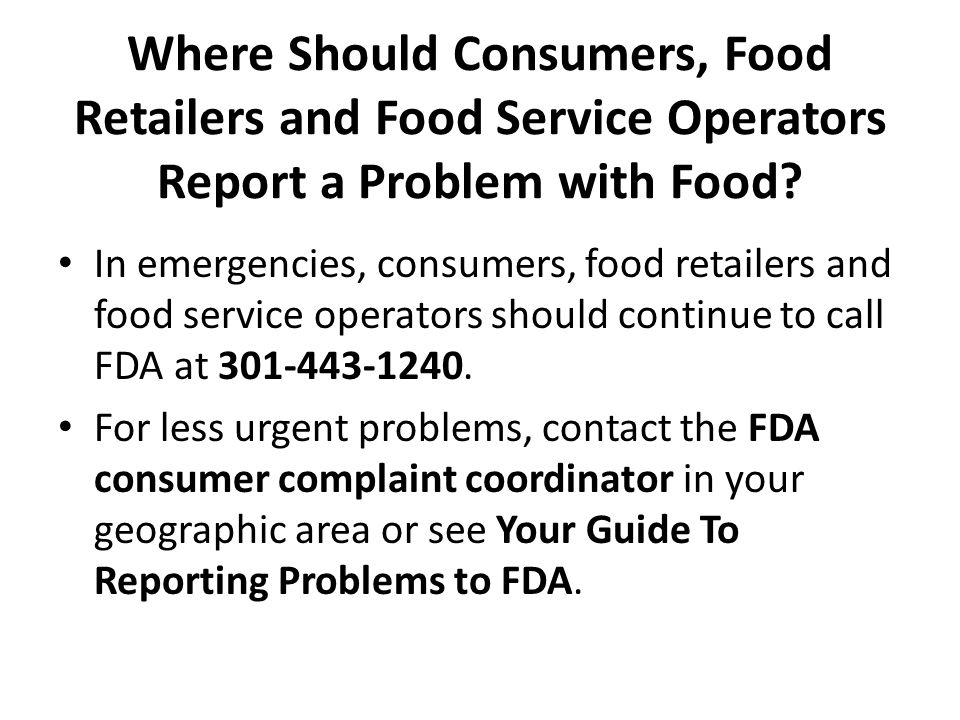 Where Should Consumers, Food Retailers and Food Service Operators Report a Problem with Food