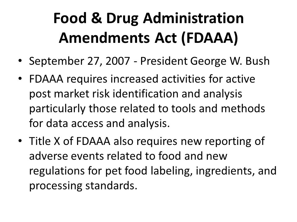 Food & Drug Administration Amendments Act (FDAAA)