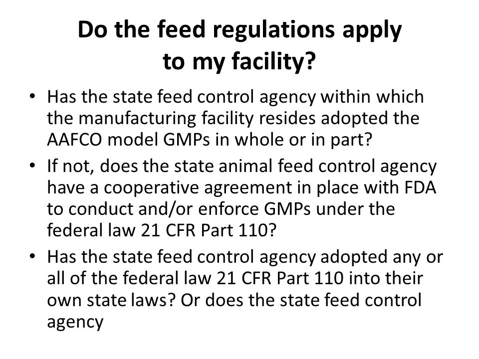 Do the feed regulations apply to my facility