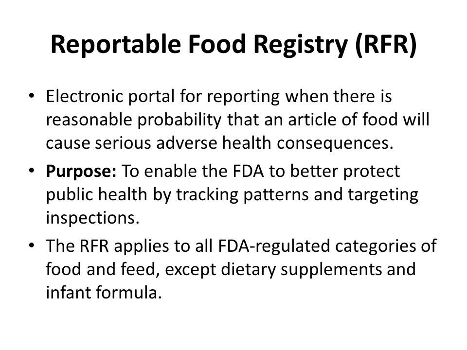 Reportable Food Registry (RFR)