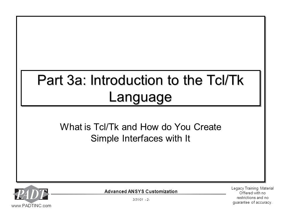 Part 3a: Introduction to the Tcl/Tk Language