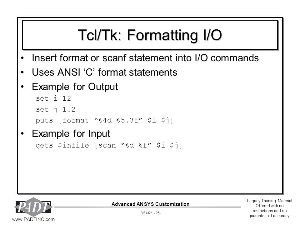 Tcl/Tk: Formatting I/O