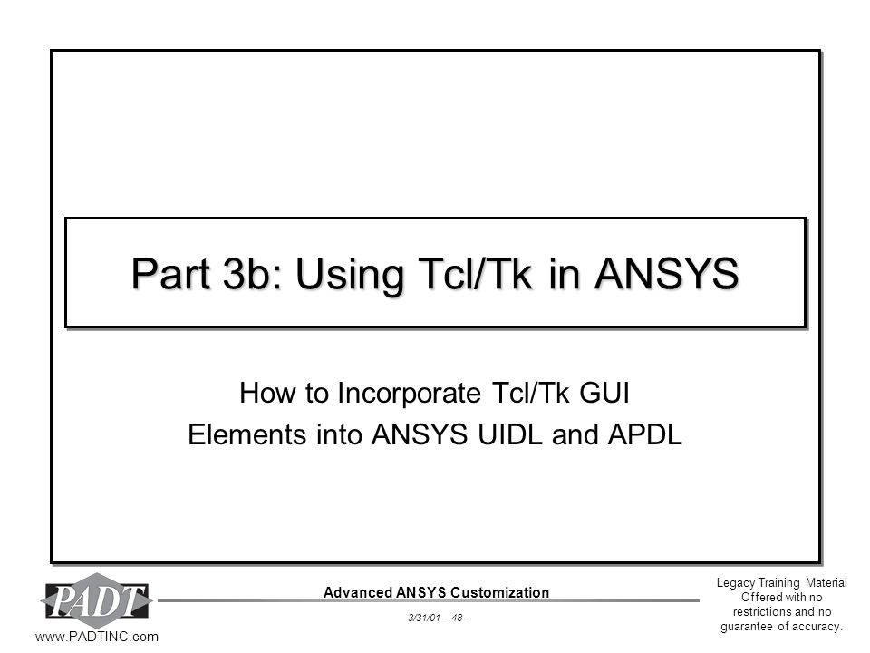 Part 3b: Using Tcl/Tk in ANSYS