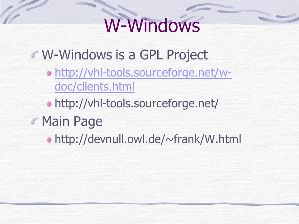 W-Windows W-Windows is a GPL Project Main Page