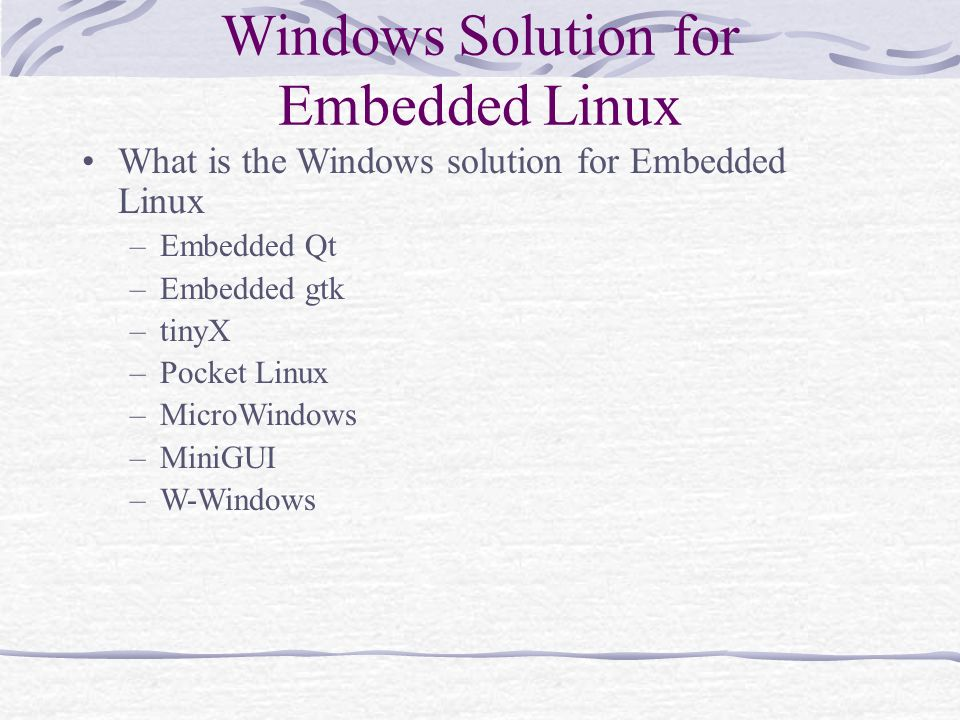 Windows Solution for Embedded Linux