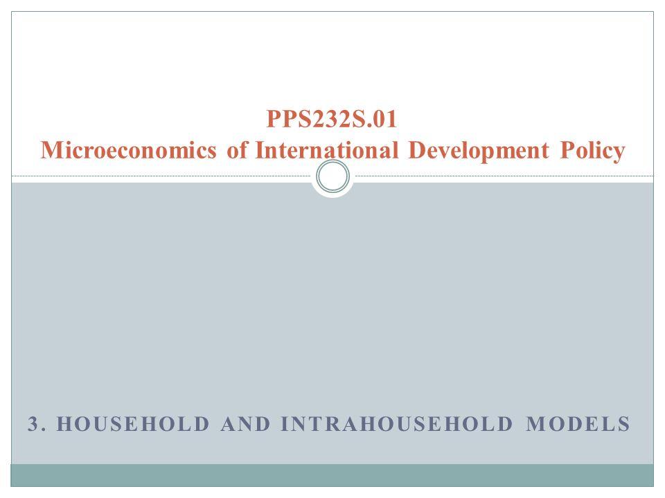 PPS232S.01 Microeconomics of International Development Policy