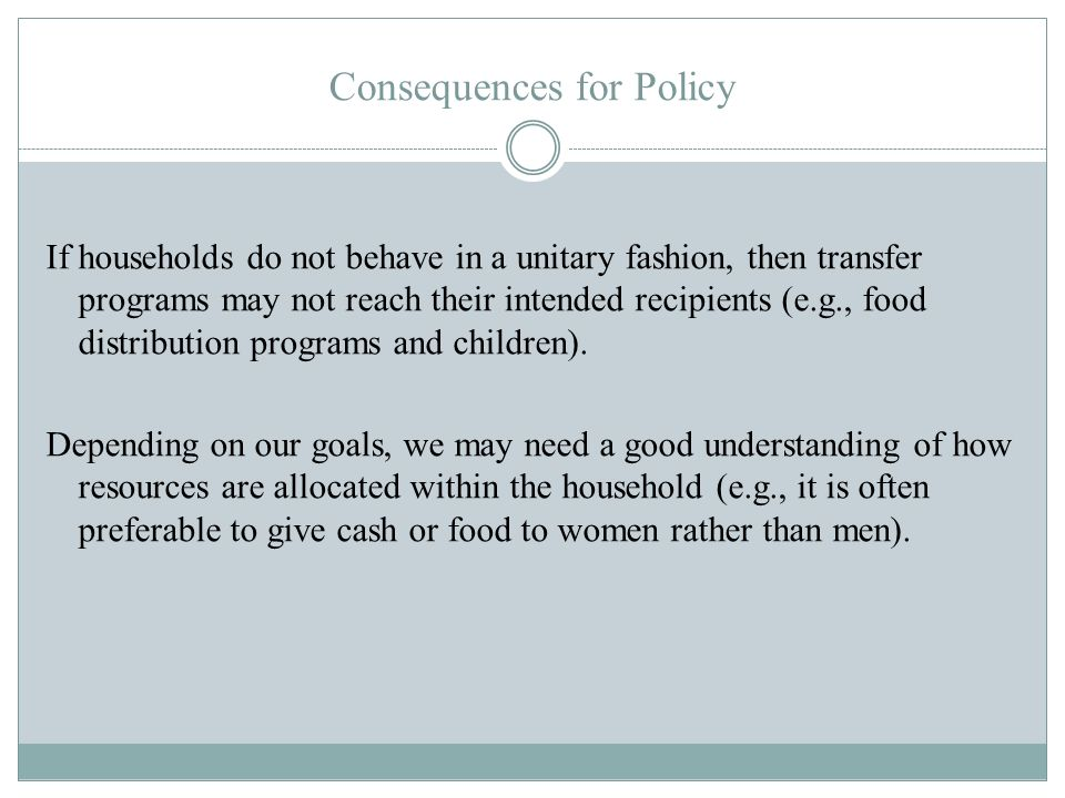 Consequences for Policy
