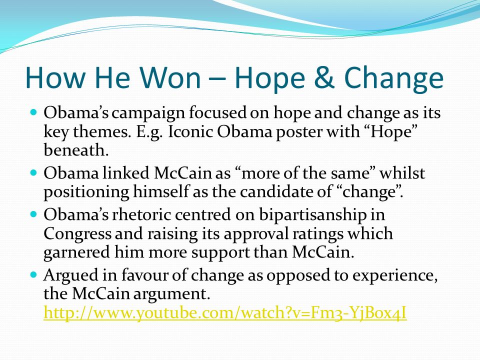 How He Won – Hope & Change