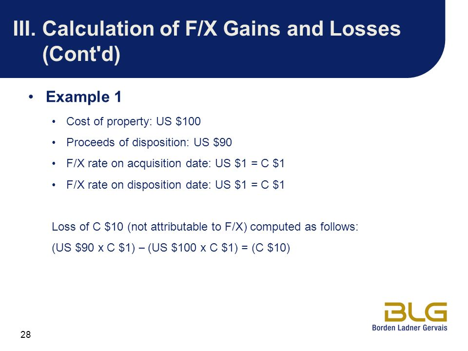 III. Calculation of F/X Gains and Losses (Cont d)