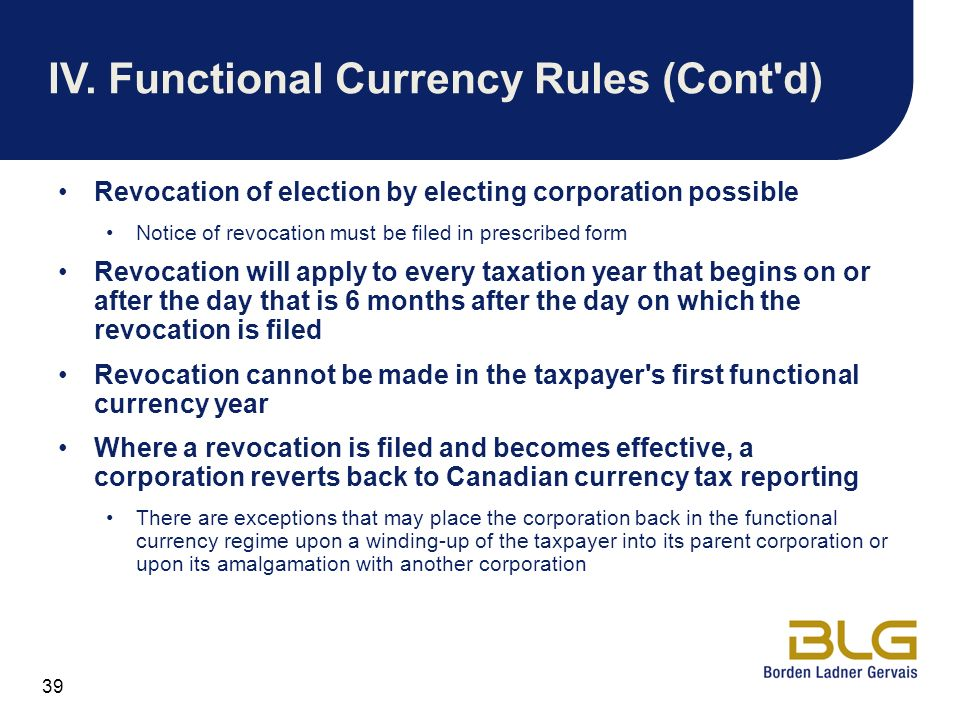 IV. Functional Currency Rules (Cont d)