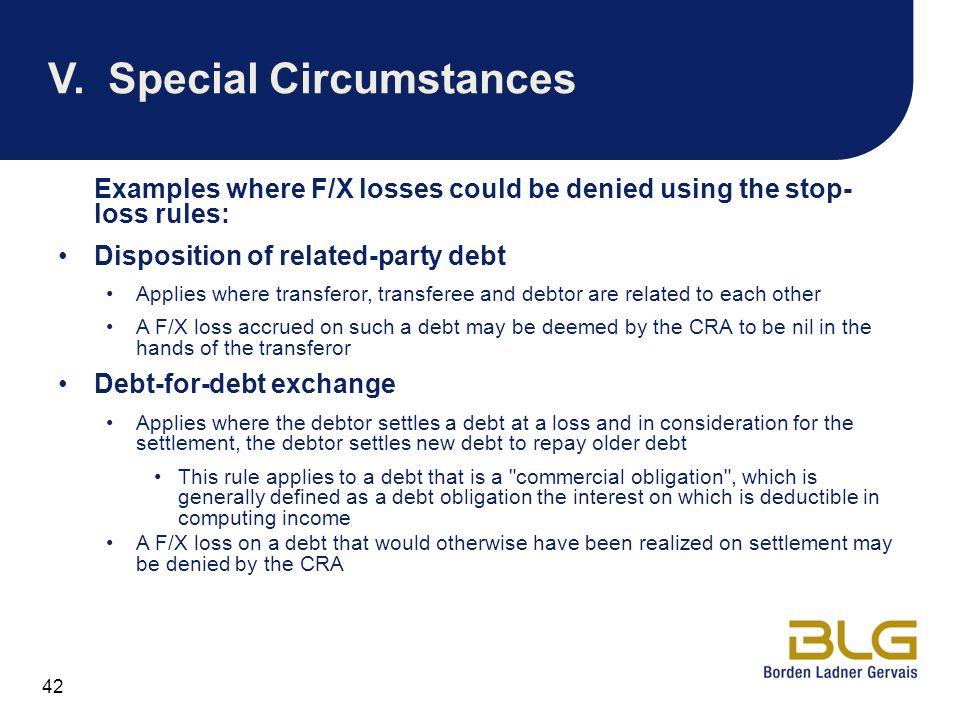 V. Special Circumstances