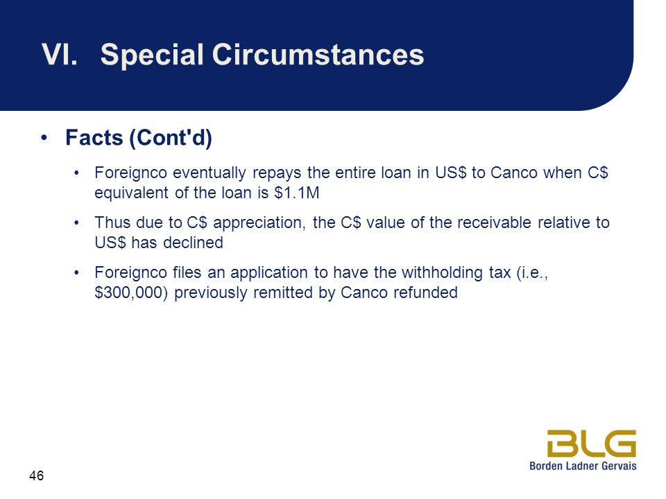 VI. Special Circumstances