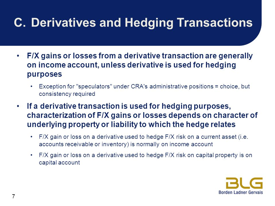 C. Derivatives and Hedging Transactions